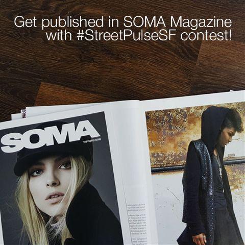 SOMA Magazine #StreetPulseSF photo contest
